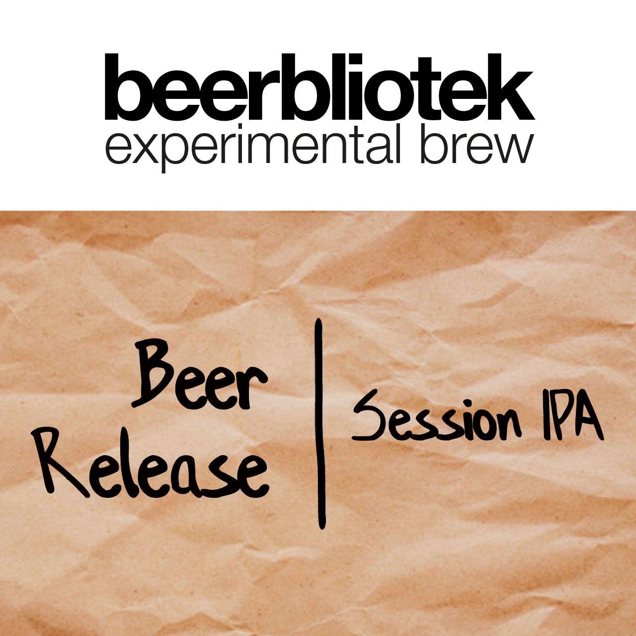 Beerbliotek Experimental Brew Beer Release Session IPA